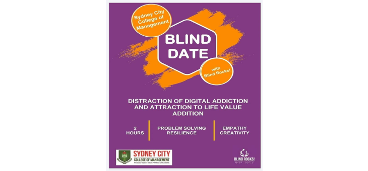 Blind Date with Blind Rocks! in collaboration with Sydney City College of Management.